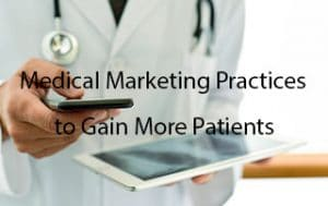 Medical Marketing Practices