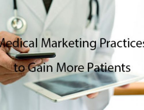 5 Evergreen Medical Marketing Practices to Gain More Patients